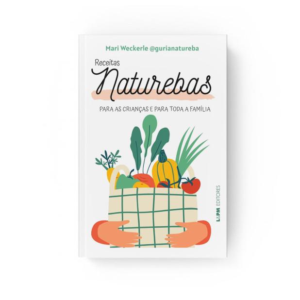Livro Receitas Naturebas - Mari Weckerle